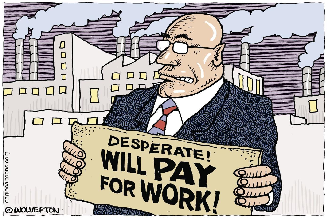 MONTE WOLVERTON: Labor Shortage