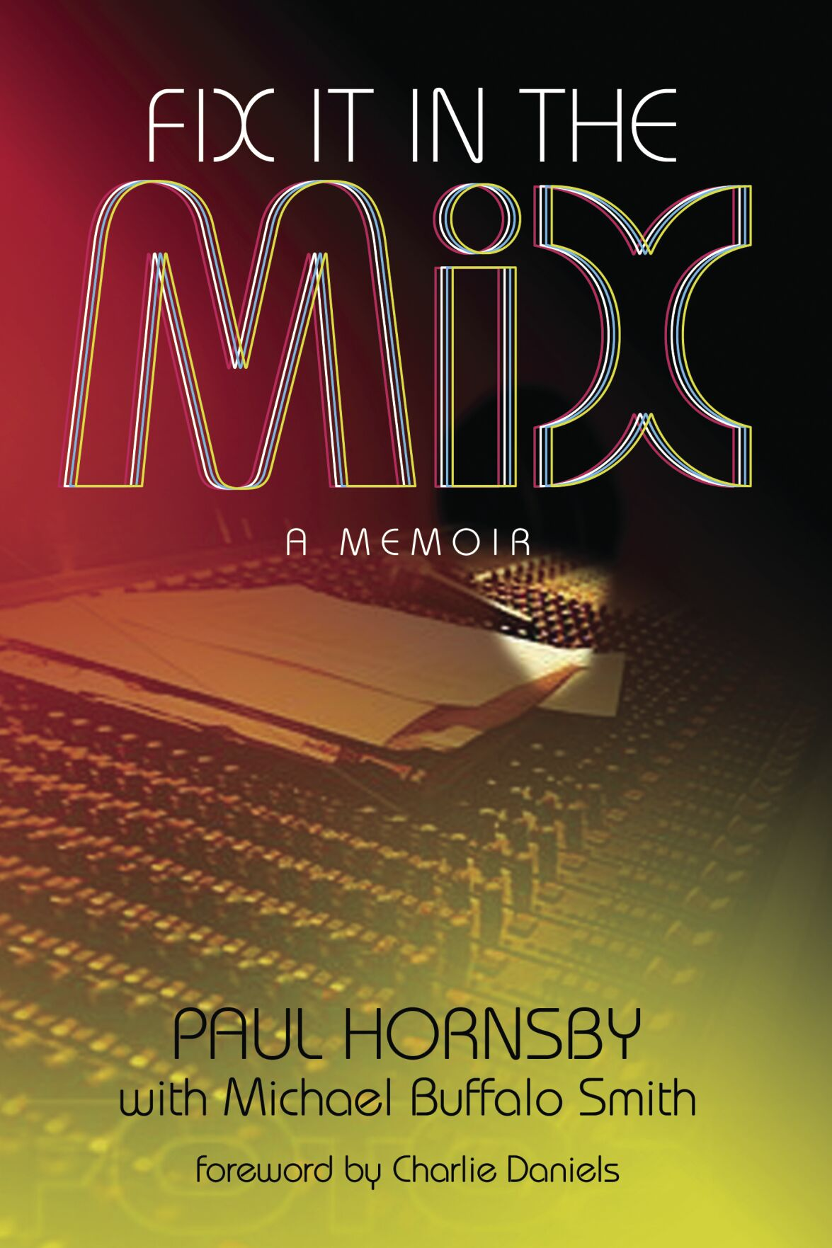 Paul Hornsby tells the music career in memoirs
