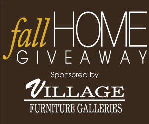 Enter to win $2,000 to Village Furniture during the Fall Home Giveaway!