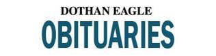 Dothan Eagle - Newsletter: Obituaries