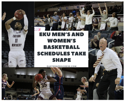 EKU men's and women's basketball schedules take shape