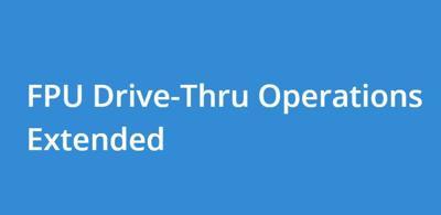 FPU drive-thru extends operations