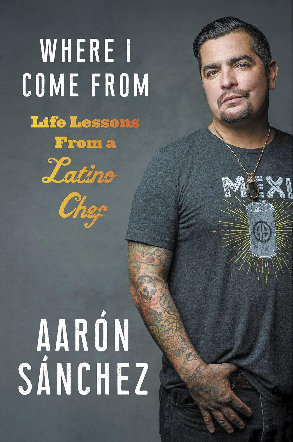 Chef Aarón Sánchez revisits El Paso roots in new book 2