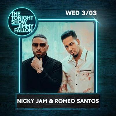 Nicky Jam y Romeo Santos estarán en The Tonight Show Starring Jimmy Fallon