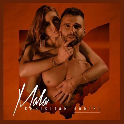 Christian Daniel - Mala  (Video Oficial)