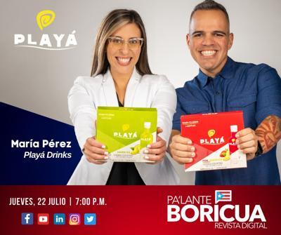 Programa #PaLanteBoricua: Playá Drinks