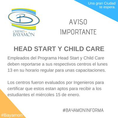 Reanudan clases y labores los Head Starts y Child Care en Bayamón