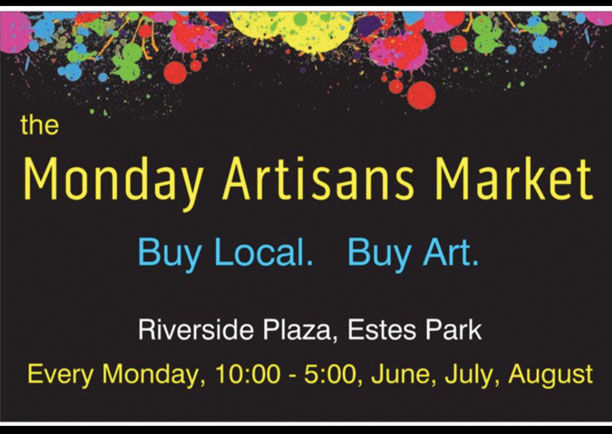 Monday Artisans Market Begins June 3rd In Hix Riverside Plaza Estes Valley Spotlight Estesparknews Com