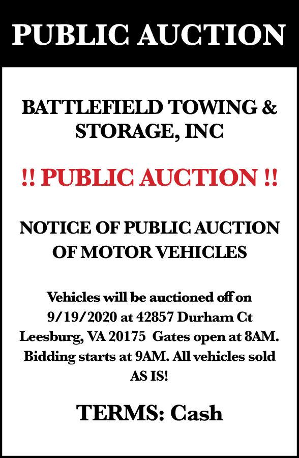 PUBLIC AUCTION: BATTLEFIELD TOWING & STORAGE, INC