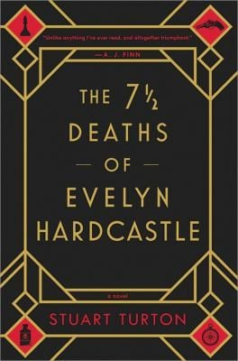 The 7 and a half deaths of Evelyn Hardcastle.jpg