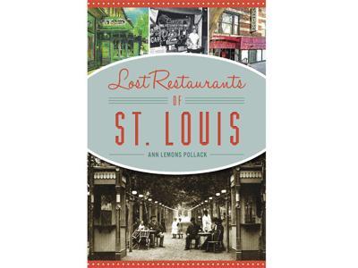 Lost Restaurants Of Stl Book