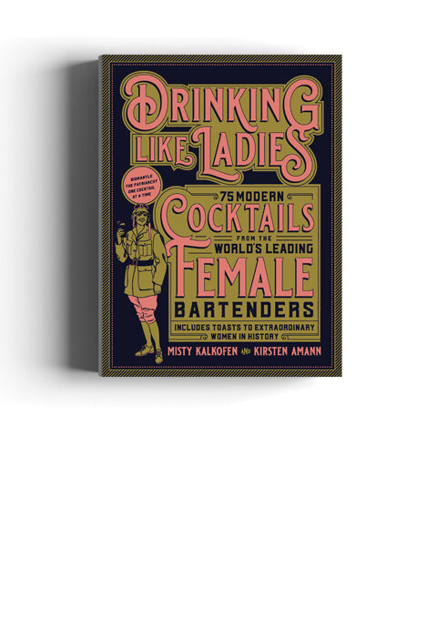 Drinking Like Ladies by Kirsten Amann and Misty Kalkofen (2018).jpg