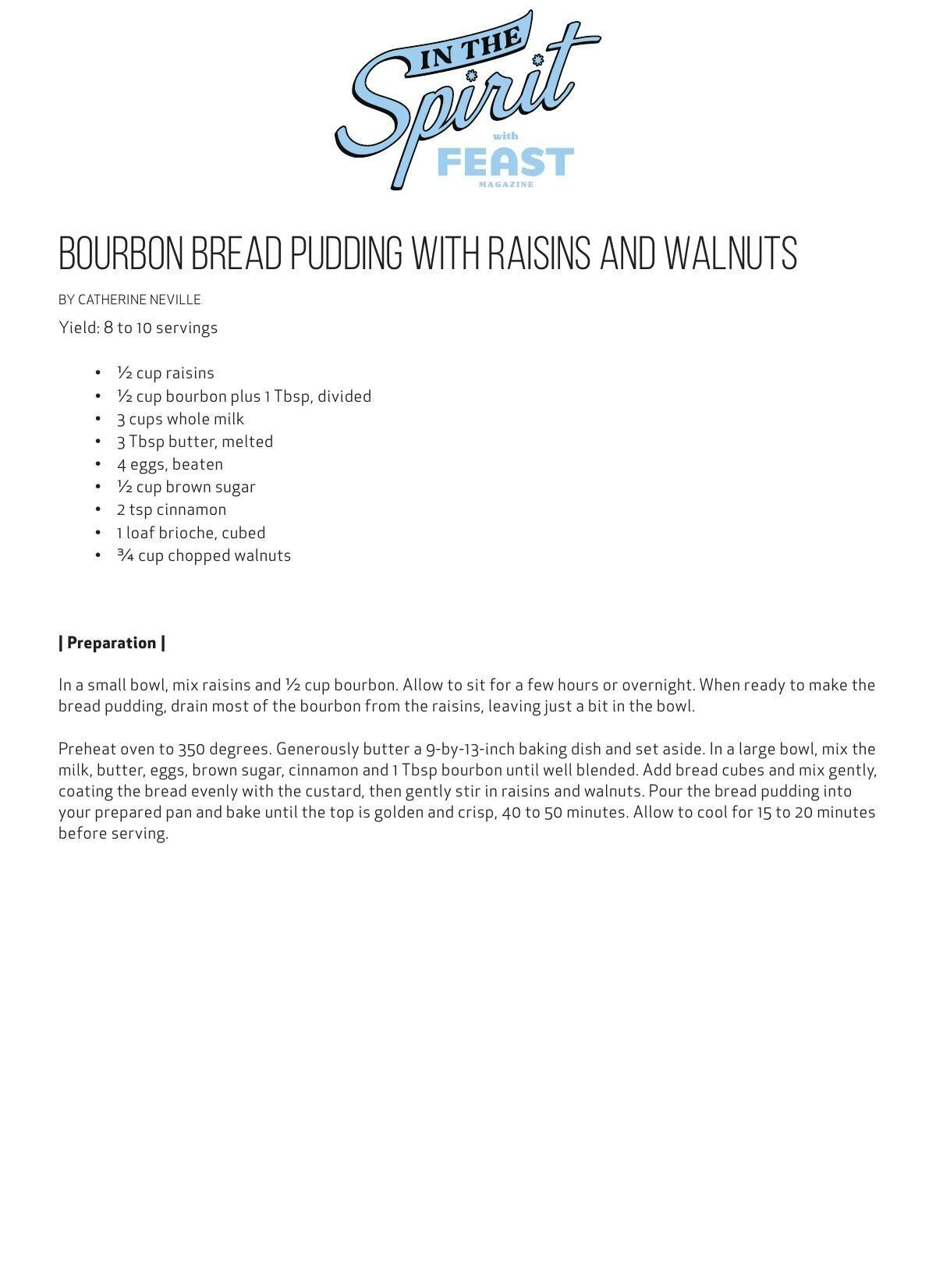 Download this bourbon bread pudding recipe here.