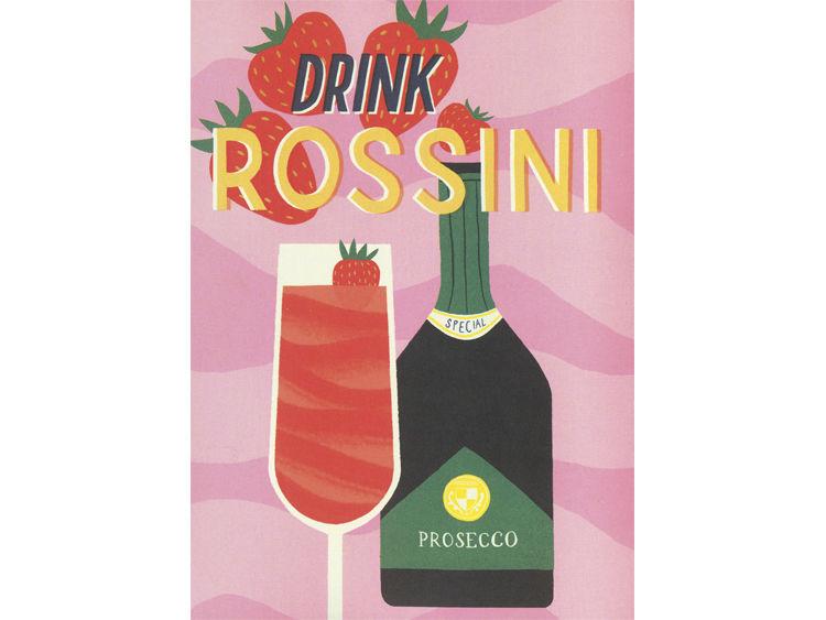 Prosecco Made Me Do It Rossini