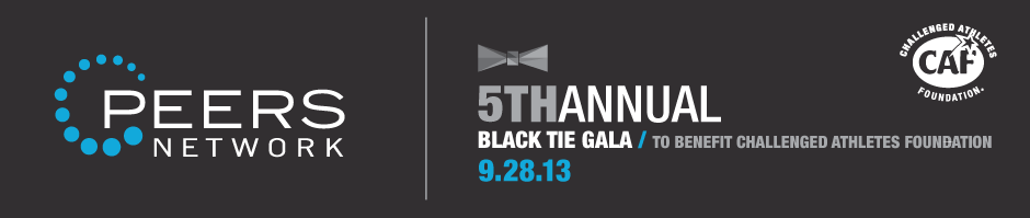 PEERS Network 5th Annual Black Tie Gala, in benefit of the Challenged Athletes Foundation