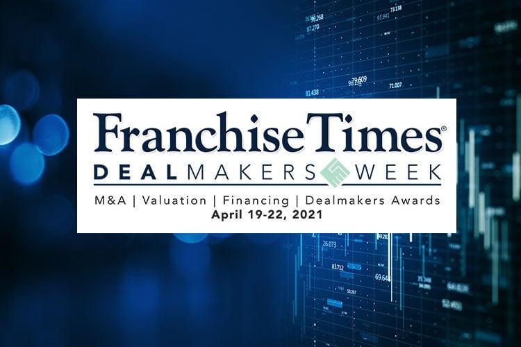 Franchise Times Dealmakers Week