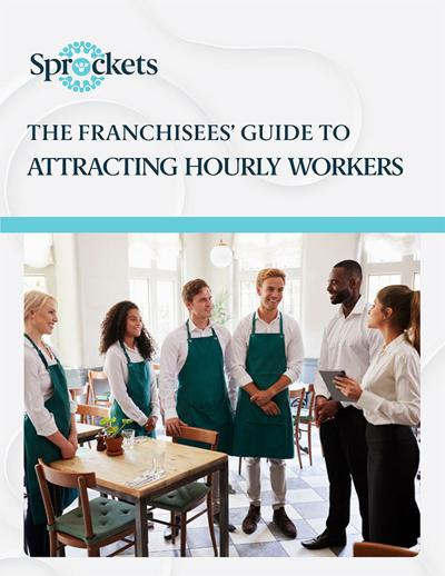 The Franchisees' Guide to Attracting Hourly Workers Cover