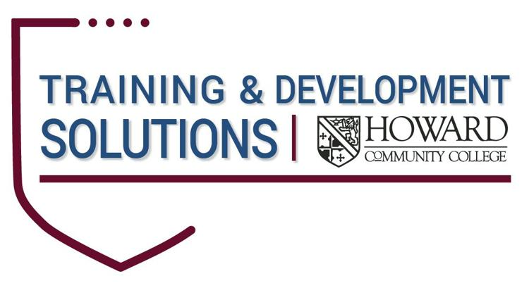 Training & Development Solutions by Howard Community College