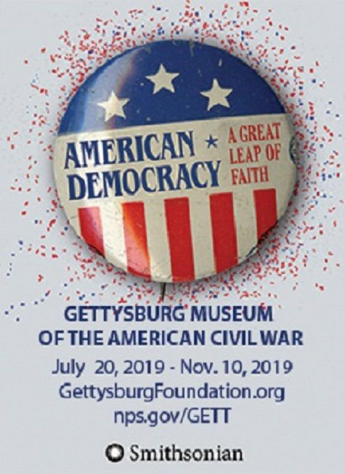 Smithsonian's American Democracy: A Great Leap of Faith Exhibition at the Gettysburg National Military Park Museum & Visitor Center