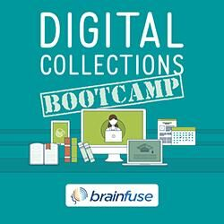 Digital Collections Bootcamp