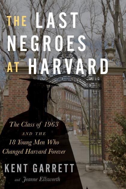 'The Last Negroes at Harvard' presents a snapshot of a country evolving