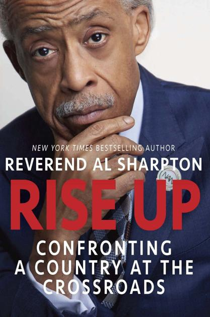 Sharpton's 'Rise Up' should spark discussion, action