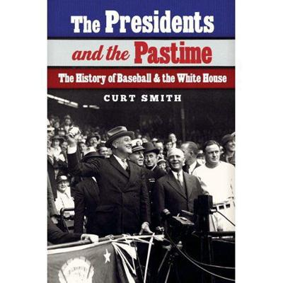 The Presidents and the Pasttime