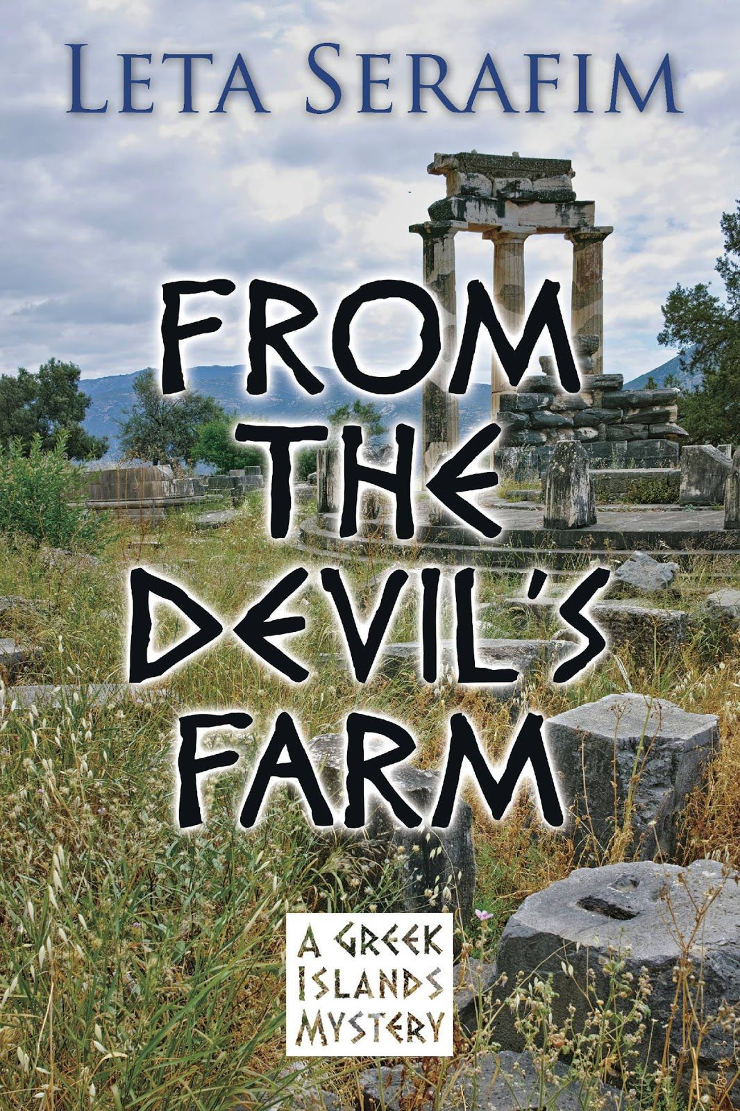 From the Devil's Farm, a Greek Islands Mystery