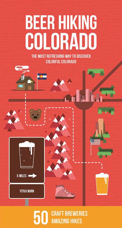 Beer Hiking Colorado, by Yitka Winn