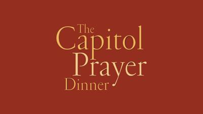 The Capitol Prayer Dinner