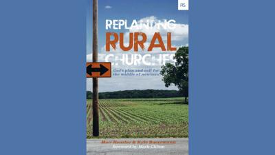 Replanting Rural Churches