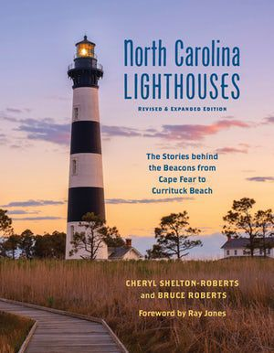 'North Carolina Lighthouses: Revised & Expanded Edition'