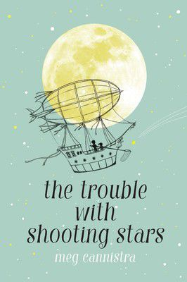 """""""The Trouble with Shooting Stars"""""""