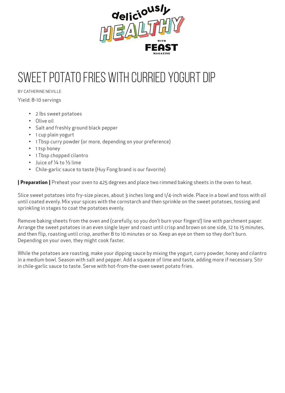 Download this sweet potato fries and curried yogurt dip recipe