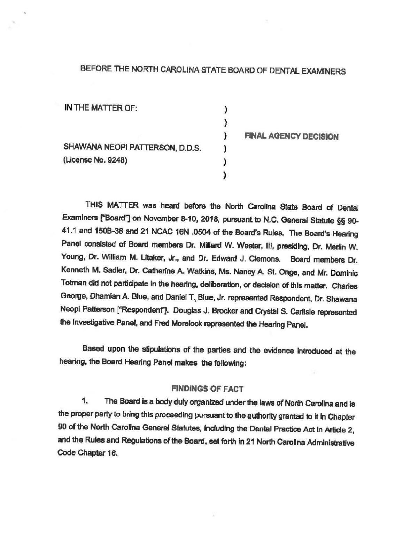 NC Dental Examiners Board decision     greensboro com