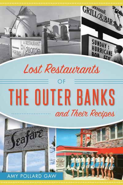 'Lost Restaurants of the Outer Banks'