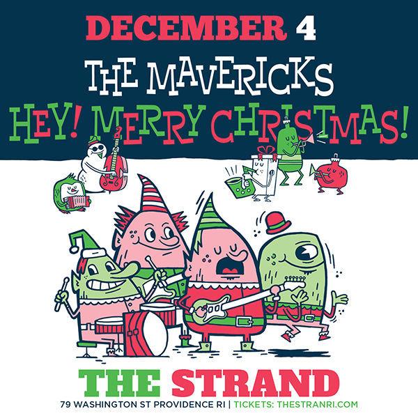 "The Mavericks: ""Hey, Merry Christmas!"""