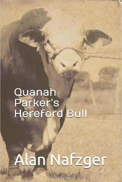 Book review: Quanah Parker's Hereford Bull