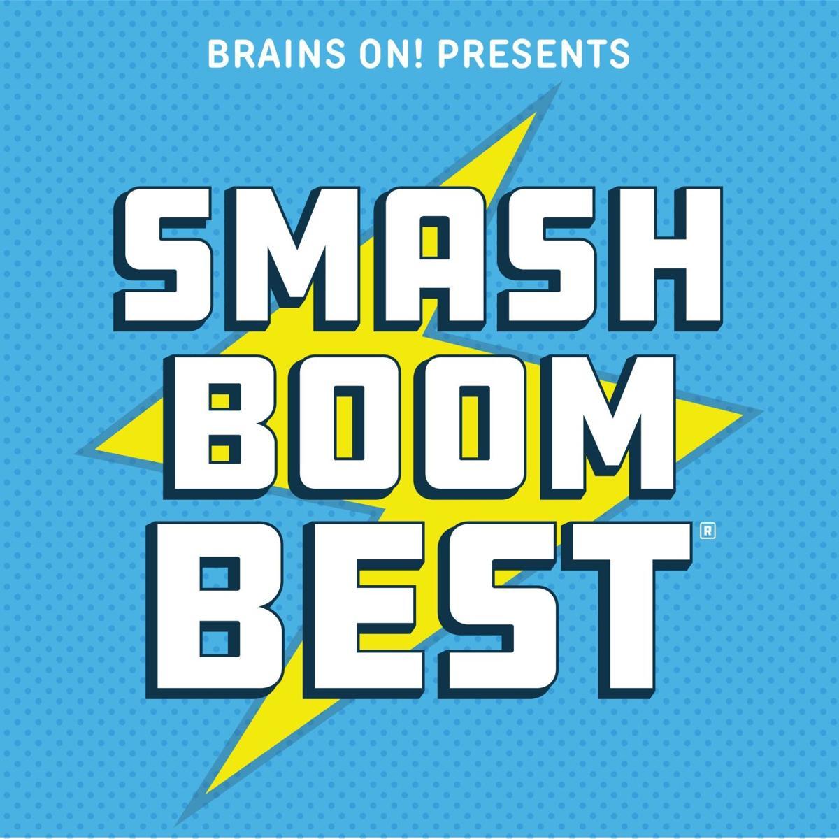 Smash, Boom, Best