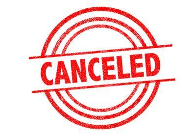 Canceled, postponed, closed