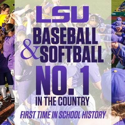 LSU Baseball and Softball No. 1 in the Country