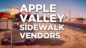 Apple Valley Levels Playing Field on Sidewalk Vendors