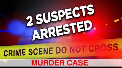 Murder Case - 2 Suspects Arrested