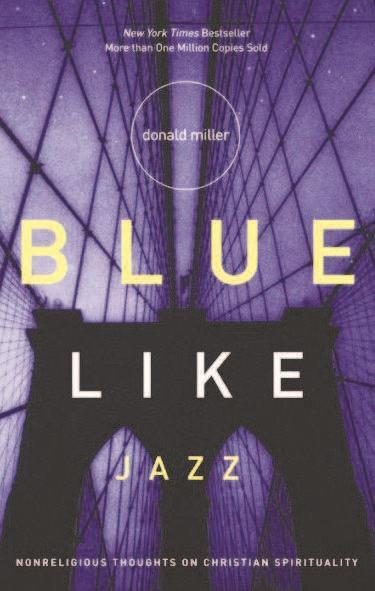 Blue Like Jazz' takes on spirituality from post-modern, personal viewpoint  | | herald-dispatch.com