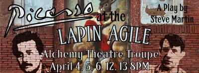 "Alchemy Theater Preps for two weekend run of Steve Martin's ""Picasso at the Lapin Agile"""