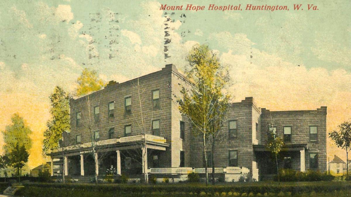 Lost Huntington: Mount Hope Hospital