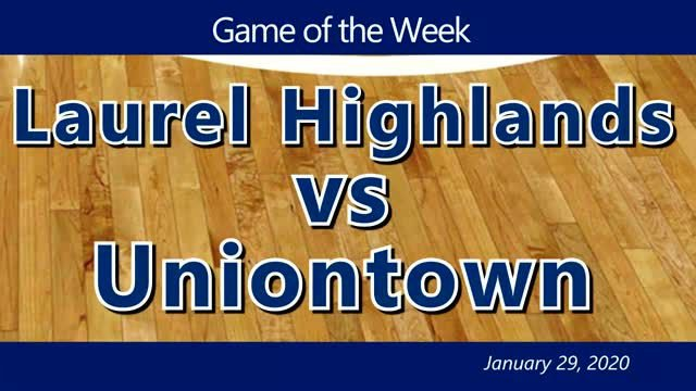 VIDEO: GAME OF THE WEEK — Laurel Highlands vs Uniontown