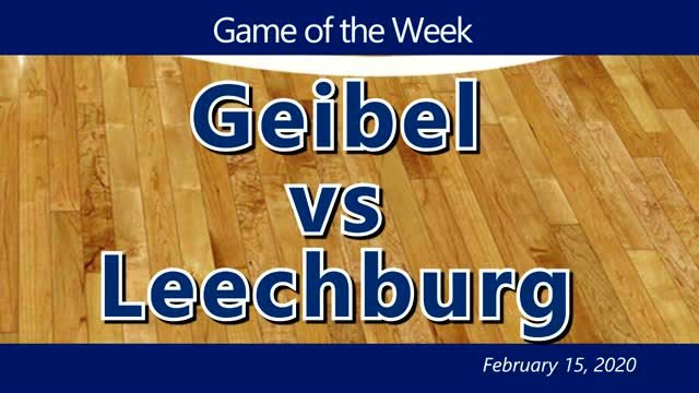 VIDEO: GAME OF THE WEEK — Geibel Catholic vs Leechburg