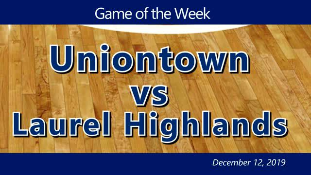 VIDEO: GIRLS GAME OF THE WEEK — Uniontown vs Laurel Highlands