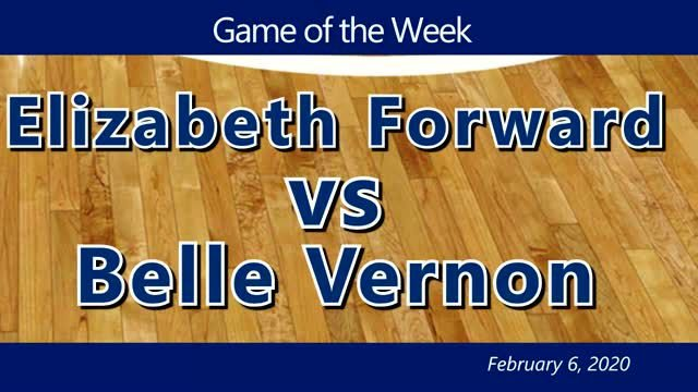 VIDEO: GAME OF THE WEEK — Elizabeth Forward vs Belle Vernon